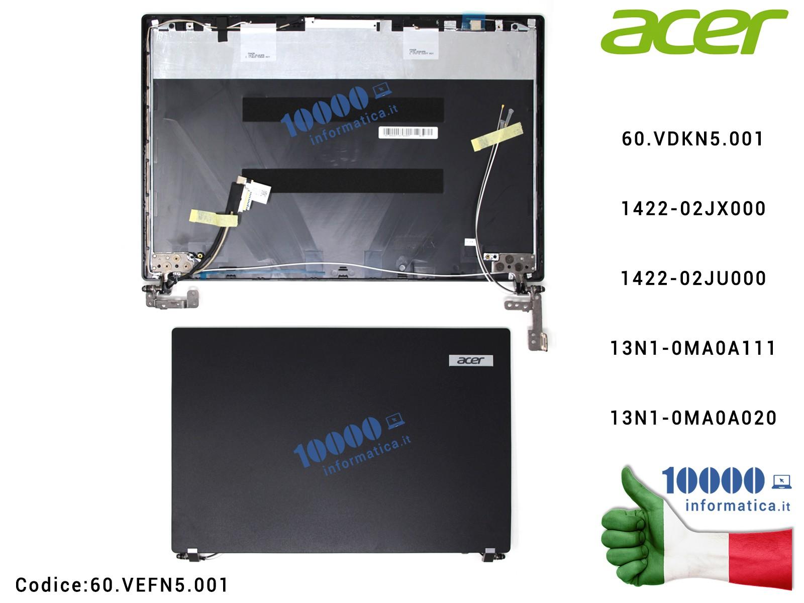 60.VEFN5.001 Cover LCD ACER TravelMate P449 P449-G2 TMP449 TMP449-G2 TMP449-G2-M TMP449-G2-MG + Cavo Flat LCD + Cerniere + An...