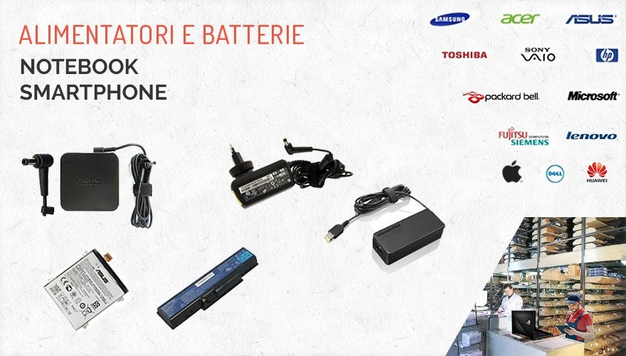 Alimentatori Batterie Notebook Smartphone e Tablet